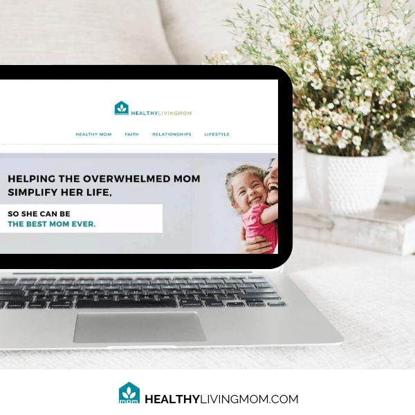 Healthy Living Mom #healthylivingmomblog