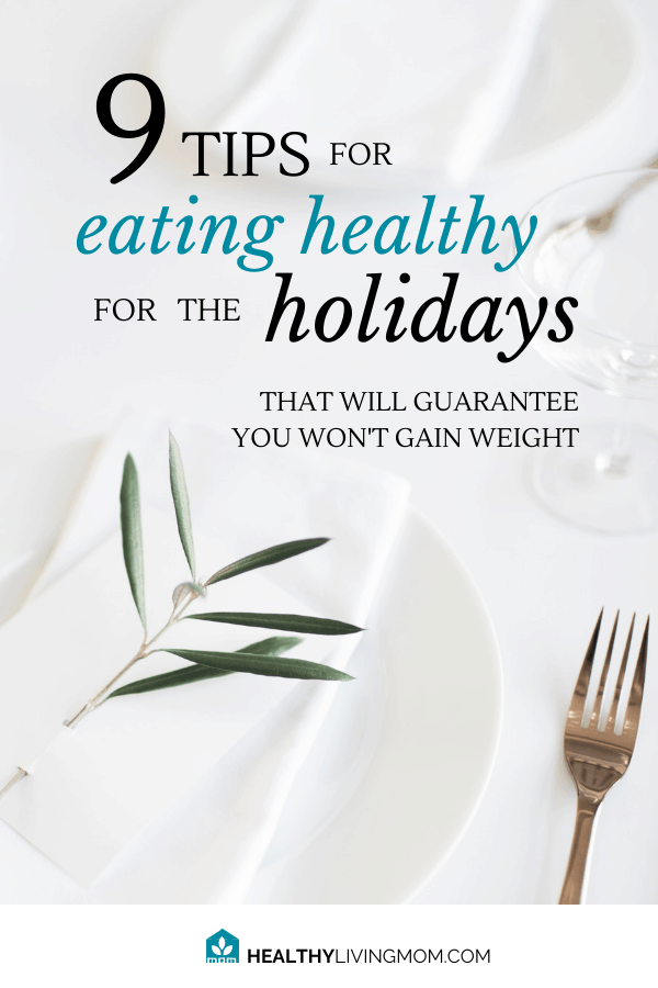 Eating healthy for the holidays is so hard when there's so many Christmas desserts! But, before you know it you've gained 10 lbs!! Here's 9 tips that will guarantee you won't gain weight.