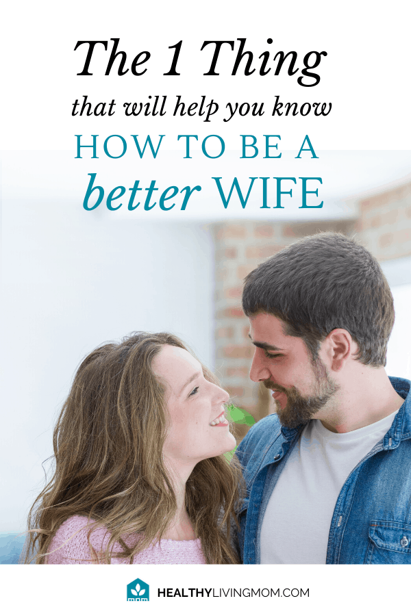 What if there was only 1 thing you needed—to know how to be a better mom? There is—and it's so simple. In fact, it will instantly improve your marriage. Plus! Learn my everyday go–to how to be a better wife tip using two simple words.