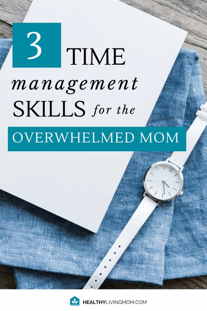 We all have 24 hours in a day...but as moms it feels like we have 2800 hours of work to do.  But using these 3 time management skills, I've been able to crush the overwhelm and find more time to do what I really want to do. TDon't let life control you anymore. Let the perfect time management for moms strategy work for you too!