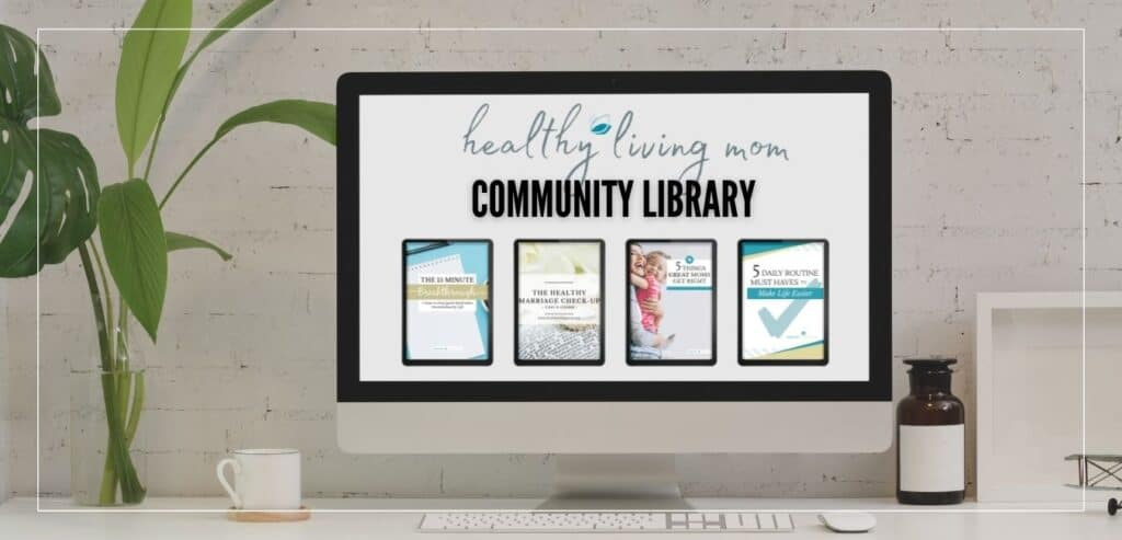 Healthy Living Mom Library Access 1