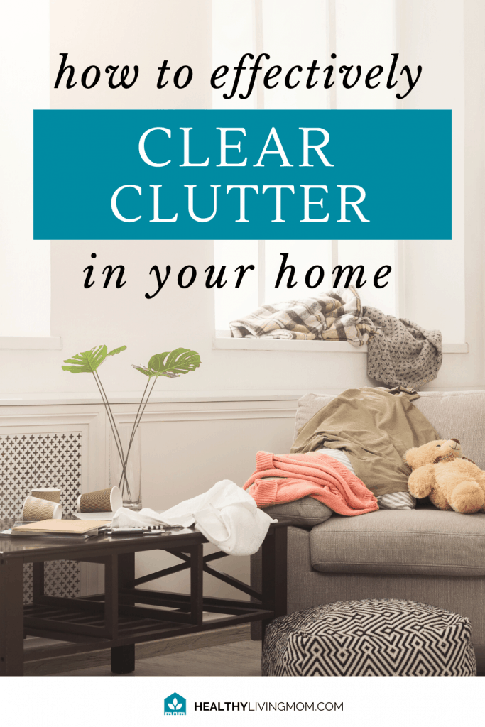 How to be Effective at Clearing the Clutter [plus 10 minute challenge] 2