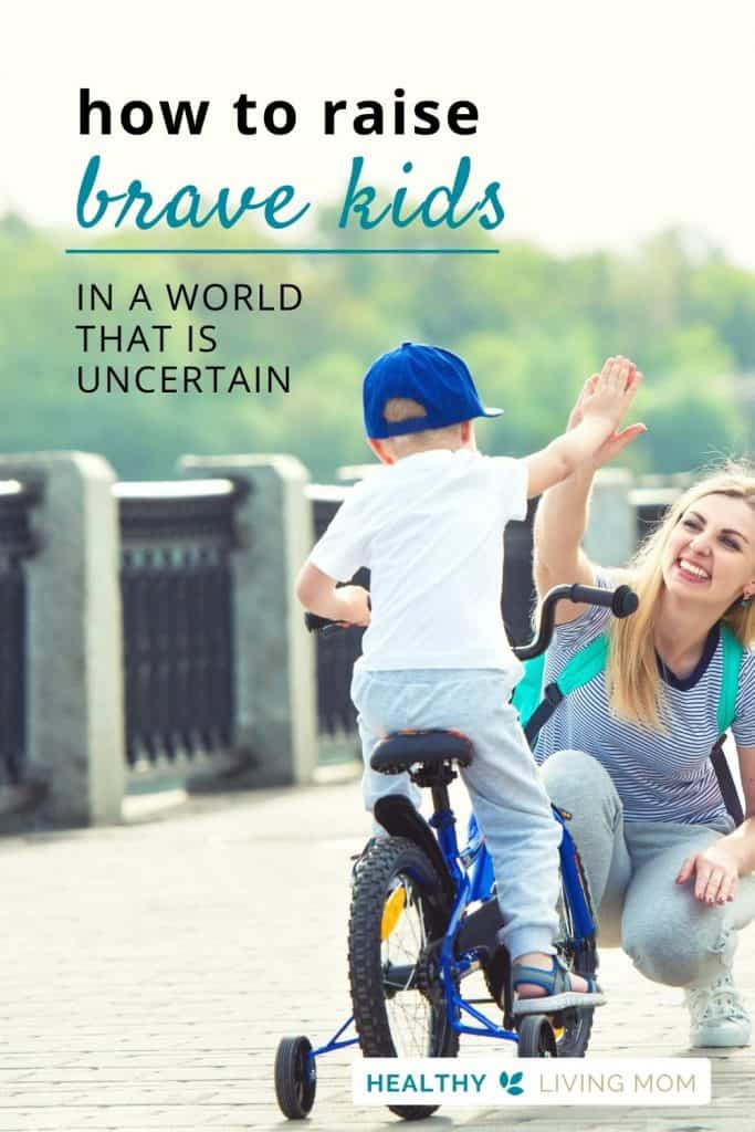 In a world that is uncertain, it's difficult at times for us to be brave as parents. So how can we raise brave kids? We've got you covered! Here's a list of brave kid quotes, bravery activities you can do at home, plus ways that kids can practice courage every day.