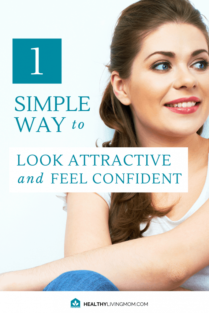1 Simple Way to Look Attractive and Feel Confident 2